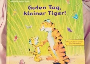 guten tag, kleiner tiger