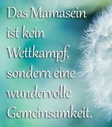Mamasein-Spruch